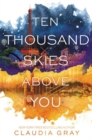 Image for Ten Thousand Skies Above You