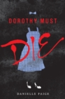 Image for Dorothy Must Die