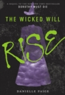Image for The wicked will rise