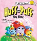 Image for Huff and Puff Sing Along : My First I Can Read
