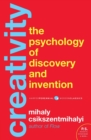 Image for Creativity  : the psychology of discovery and invention