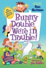 Image for My Weird School Special: Bunny Double, We're in Trouble!