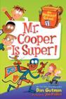 Image for My Weirdest School #1: Mr. Cooper Is Super!