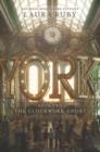 Image for York: The Clockwork Ghost