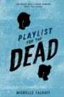 Image for Playlist for the Dead