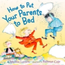 Image for How to put your parents to bed