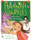 Image for Hannah Sparkles: Hooray for the First Day of School!
