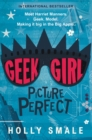 Image for Geek Girl: Picture Perfect