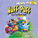Image for Huff and Puff Have Too Much Stuff!