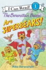 Image for The Berenstain Bears Are SuperBears!