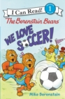 Image for The Berenstain Bears: We Love Soccer!