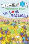 Image for The Berenstain Bears: We Love Baseball!