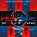 Image for Red vs. blue  : the ultimate fan guide