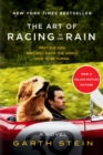 Image for The Art of Racing in the Rain Tie-in : A Novel