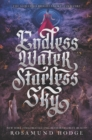 Image for Endless water, starless sky : 2