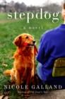 Image for Stepdog: a novel