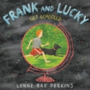 Image for Frank and Lucky get schooled