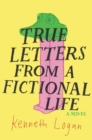Image for True letters from a fictional life