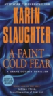 Image for A Faint Cold Fear : A Grant County Thriller