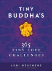 Image for Tiny Buddha's 365 tiny love challenges