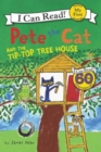 Image for Pete the Cat and the Tip-Top Tree House