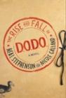 Image for The Rise and Fall of D.O.D.O. : A Novel