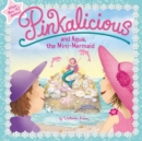 Image for Pinkalicious and Aqua, the mini-mermaid