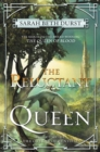 Image for The reluctant queen : book 2