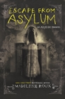 Image for Escape from Asylum : 4