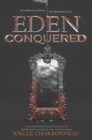 Image for Eden conquered