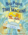 Image for Big Papa and the Time Machine