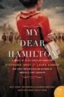 Image for My dear Hamilton  : a novel of Eliza Schuyler Hamilton