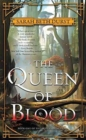 Image for The Queen of Blood : Book One of The Queens of Renthia