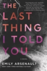 Image for Last Thing I Told You: A Novel