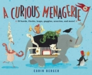 Image for A Curious Menagerie : Of Herds, Flocks, Leaps, Gaggles, Scurries, and More!