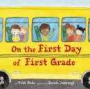 Image for On the First Day of First Grade