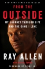 Image for From the Outside : My Journey Through Life and the Game I Love