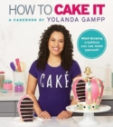 Image for How to cake it  : a cakebook