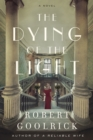 Image for The dying of the light: a novel