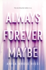 Image for Always forever maybe