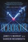 Image for Awakened: a novel