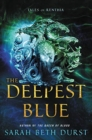 Image for The deepest blue  : tales of Renthia