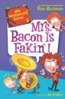 Image for My Weirder-est School #6: Mrs. Bacon Is Fakin'!
