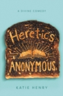 Image for Heretics Anonymous