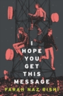 Image for I Hope You Get This Message