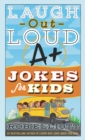 Image for Laugh-out-loud A+ jokes for kids