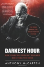 Image for Darkest Hour : How Churchill Brought England Back from the Brink