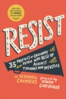 Image for Resist  : 40 profiles of ordinary people who rose up against tyranny and injustice