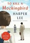 Image for To Kill a Mockingbird: A Graphic Novel
