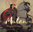Image for Mulan  : the legend of the woman warrior